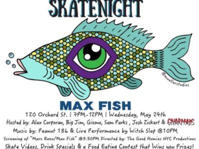 Tonight: Skatenight NYC Moves to Max Fish (2017)